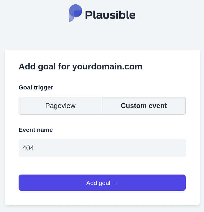 Select Custom event and create a 404 goal
